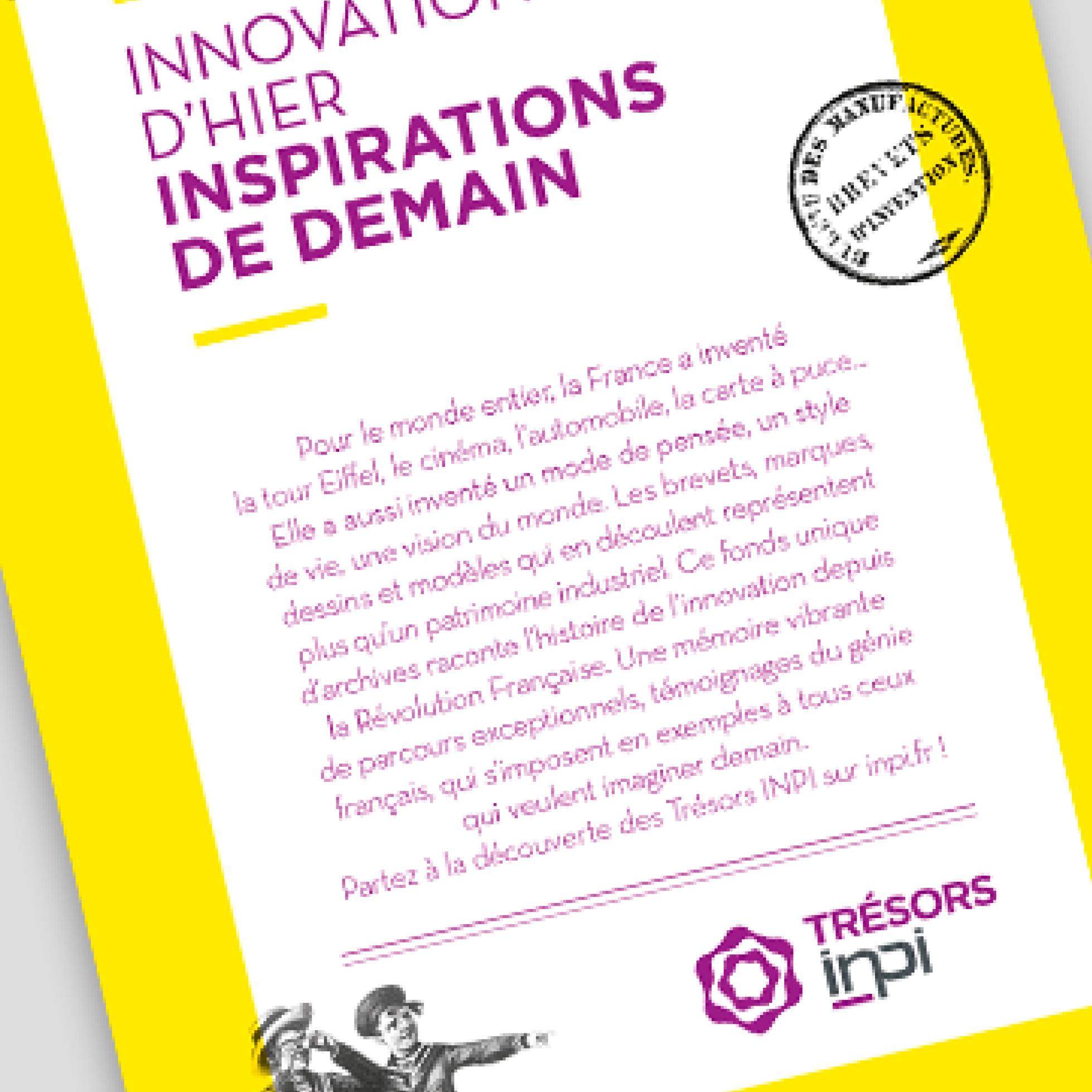 Innovation d'hier, inspirations de demain, INPI, par l'agence secrète